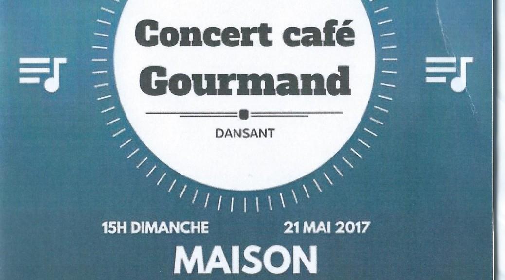 Affiche Concert café Gourmand 21 mai 2017.